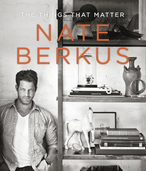 The Things that Matter, by Nate Berkus